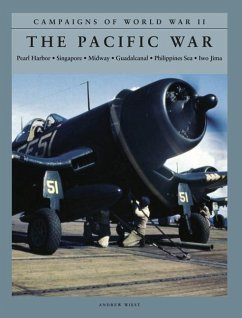 The Pacific War: Pearl Harbor, Singapore, Midway, Guadalcanal, Philippines Sea, Iwo Jima - Wiest, Andrew