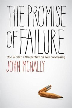 The Promise of Failure: One Writer´s Perspectiv...