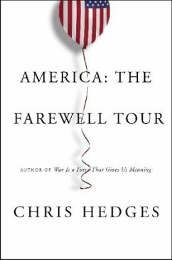 America: The Farewell Tour - Hedges, Chris