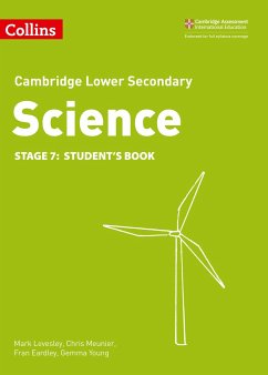 Lower Secondary Science Student's Book: Stage 7 - Levesley, Mark; Meunier, Chris; Eardley, Fran