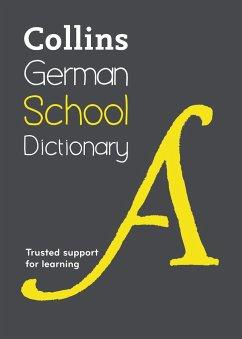 German School Dictionary - Collins Dictionaries; Collins Dictionaries (Children's Dictionaries Store)