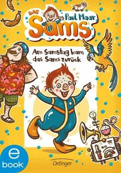 Am Samstag kam das Sams zurück / Das Sams Bd.2 (eBook, ePUB) - Maar, Paul