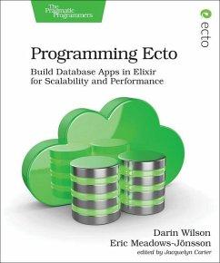 Programming Ecto - Wilson, Darin; Meadows-Jonsson, Eric