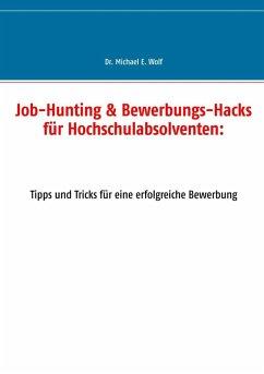 Job-Hunting & Bewerbungs-Hacks für Hochschulabs...