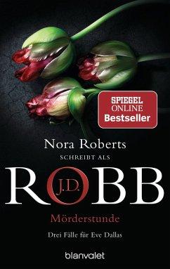 Mörderstunde - Robb, J. D.