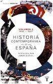 Historia contemporánea de España, T.II: 1931-2017