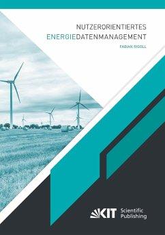 Nutzerorientiertes Energiedatenmanagement - Rigoll, Fabian