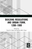 Building Regulations and Urban Form, 1200-1900 (eBook, PDF)
