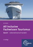 Unternehmerisch handeln / All inclusive - Fachwissen Tourismus .4