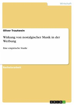 9783668555754 - Trautwein, Oliver: Wirkung von nostalgischer Musik in der Werbung - Buch