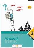 Praxisbuch Ethik 12. Schuljahr - Praxisbuch Ethik 2