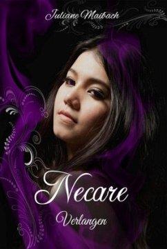 Verlangen / Necare Bd.2 - Maibach, Juliane