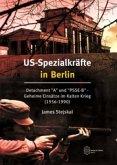 US-Spezialkräfte in Berlin