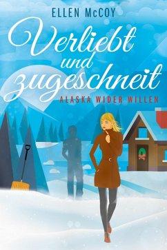 Verliebt und zugeschneit (eBook, ePUB) - McCoy, Ellen