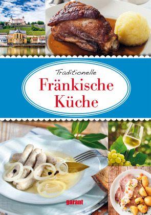 Fränkische Küche - Buch - bücher.de