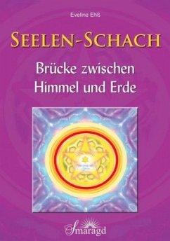 Seelen-Schach - Ehß, Eveline