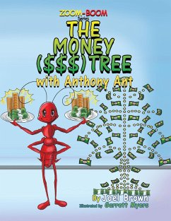 The Money ($$$) Tree With Anthony Ant