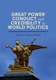Great Power Conduct and Credibility in World Politics