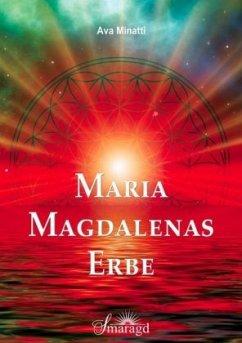 Maria Magdalenas Erbe - Minatti, Ava