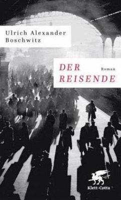 Der Reisende - Boschwitz, Ulrich Alexander