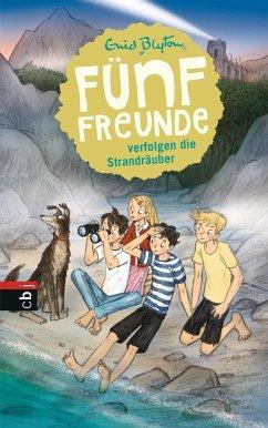 Fünf Freunde verfolgen die Strandräuber / Fünf Freunde Bd.14 (Mängelexemplar) - Blyton, Enid