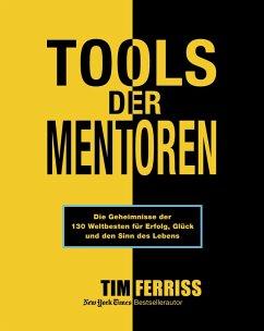 Tools der Mentoren (eBook, ePUB) - Ferriss, Tim