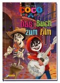 Disney Coco: Das Buch zum Film