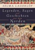 Legenden, Sagen und Geschichten aus dem Norden (eBook, ePUB)