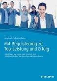 Mit Begeisterung zu Top-Leistung und Erfolg (eBook, PDF)