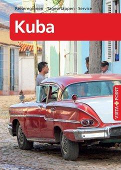 Kuba - VISTA POINT Reiseführer A bis Z (eBook, ePUB) - Miethig, Martina