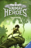 Geckoblick / Animal Heroes Bd.3 (eBook, ePUB)