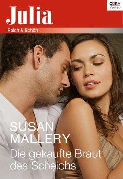 Die gekaufte Braut des Scheichs (eBook, ePUB) - Mallery, Susan