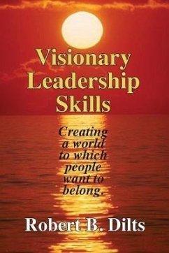 Visionary Leadership Skills (eBook, ePUB)