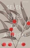 Seven Types of Atheism (eBook, ePUB)