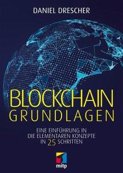 Blockchain Grundlagen (eBook, PDF)