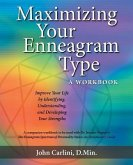 MAXIMIZING YOUR ENNEAGRAM TYPE A WORKBOOK: IMPROVE YOUR LIFE BY IDENTIFYING, UNDERSTANDING, AND DEVELOPING YOUR STRENGTHS (eBook, ePUB)