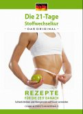 Die 21-Tage Stoffwechselkur -Rezepte für die Zeit danach- (eBook, ePUB)