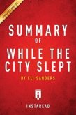 Summary of While the City Slept (eBook, ePUB)