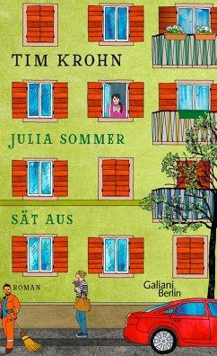 Julia Sommer sat aus / Menschliche Regungen Bd.3