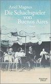Die Schachspieler von Buenos Aires (eBook, ePUB)