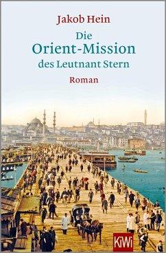 Die Orient-Mission des Leutnant Stern (eBook, ePUB) - Hein, Jakob