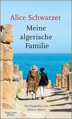 Meine algerische Familie (eBook, ePUB) - Schwarzer, Alice