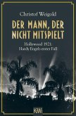 Der Mann, der nicht mitspielt / Hardy Engel Bd.1 (eBook, ePUB)