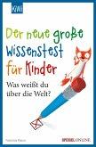 Der neue große Wissenstest für Kinder (eBook, ePUB)