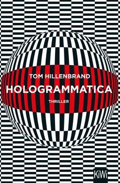 Hologrammatica (eBook, ePUB) - Hillenbrand, Tom