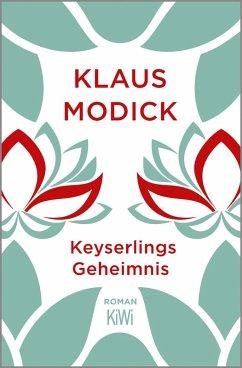 Keyserlings Geheimnis (eBook, ePUB) - Modick, Klaus