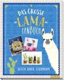 Das große Lama-Fanbuch