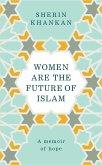 Women are the Future of Islam (eBook, ePUB)