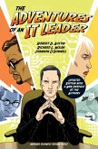 The Adventures of an IT Leader, Updated Edition with a New Preface by the Authors (eBook, ePUB)