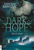 Kalte Jagd / Dark Hope